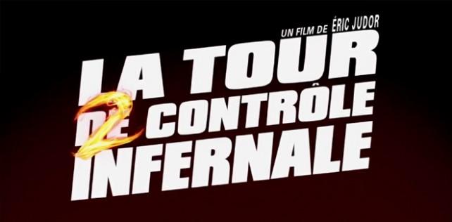 [Cinéma] Avis / Critique : La Tour 2 Contrôle Infernale