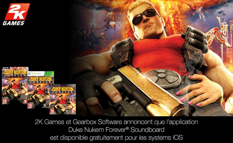 2K Games et Gearbox Software annoncent que l'application Duke Nukem Forever Soundboard est disponible sur iOS