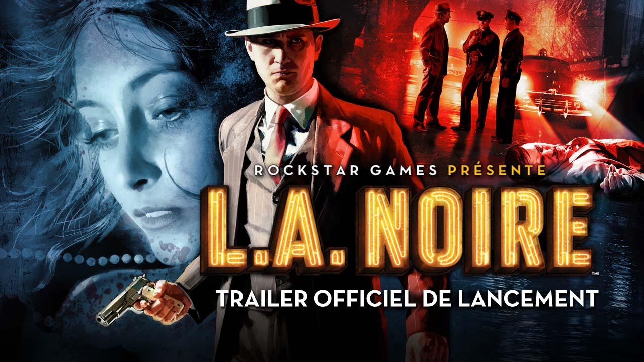 L.A. Noire révèle son trailer de lancement