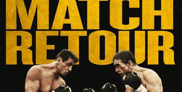 [Cinéma] Avis / Critique: Match Retour