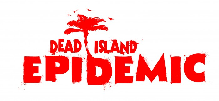 Preview: Dead Island Epidemic