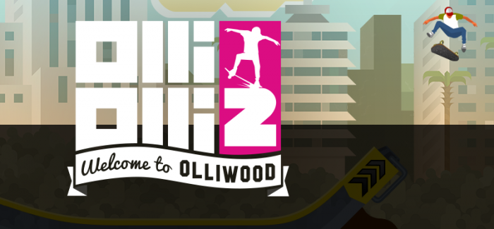 Test – OlliOlli2 : Welcome to Olliwood