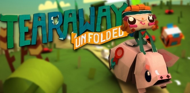 Test : Tearaway Unfolded