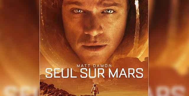 [Cinéma] Avis / Critique : Seul sur Mars