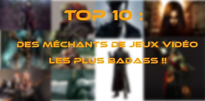 Top 10 des méchants de jeux vidéo les plus Badass!