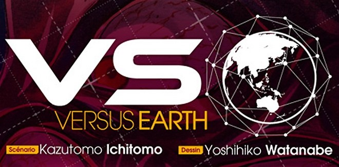 [Manga] Avis / Critique : Versus Earth (Tome 1)