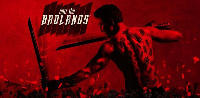 [Série TV] Avis / Critique : Into the Badlands – Saison 1