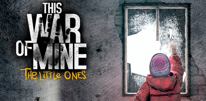 [Test]  This War of Mine : The Little Ones sur PS4