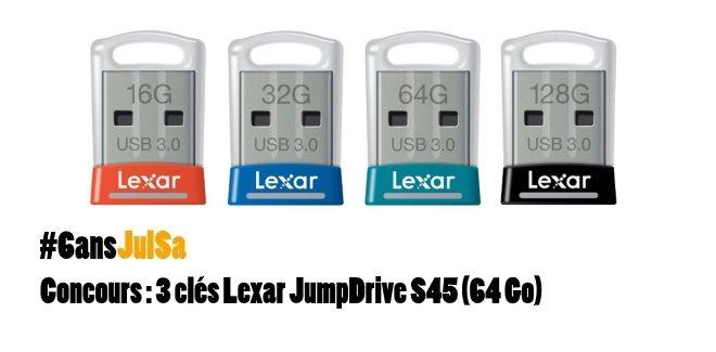 Concours : Gagnez 3 clés Lexar JumpDrive S45 (64 Go)