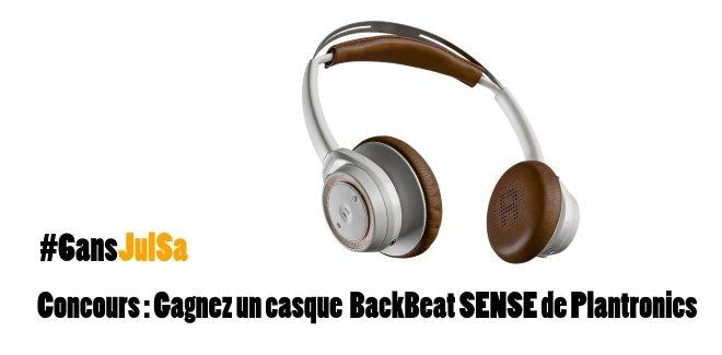 Concours : Gagner un casque BackBeat SENSE de Plantronics