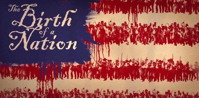 [Cinéma] Avis / Critique : The Birth of a Nation
