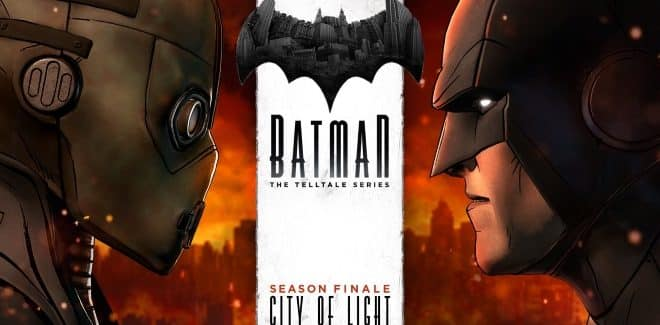 [Test] Batman – The Telltale Series : Retour aux affaires et Fin
