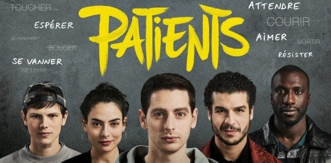 [Cinéma] Avis / Critique : Patients, made in Grand Corps Malade