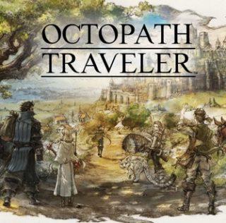 [Test] Octopath Traveler – Les Huit Chemins de Trop