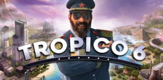 [Test] Tropico 6 sur PC : Le pouvoir est un esclavage et je suis son esclave